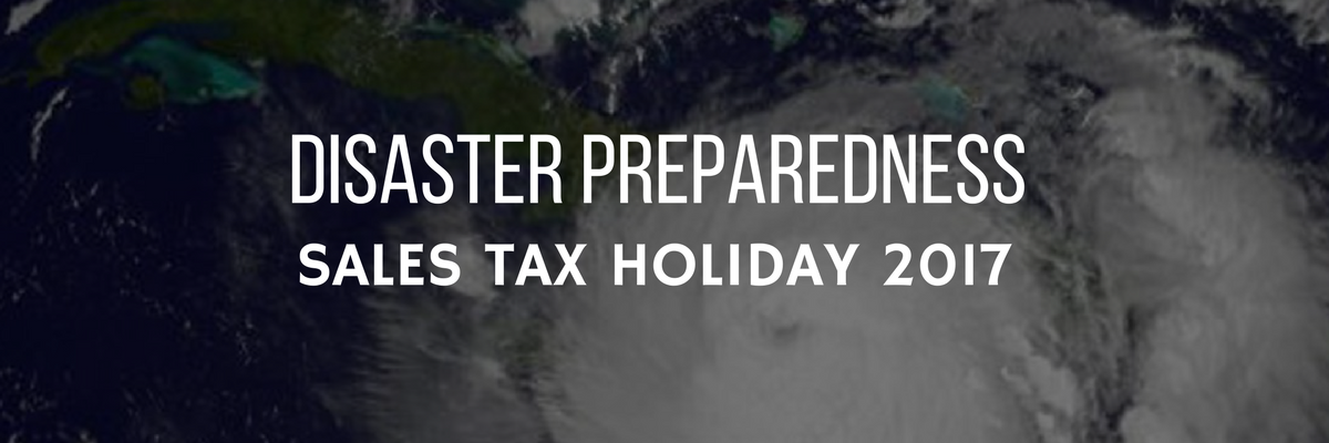 Disaster Preparedness Tax Holiday 2017