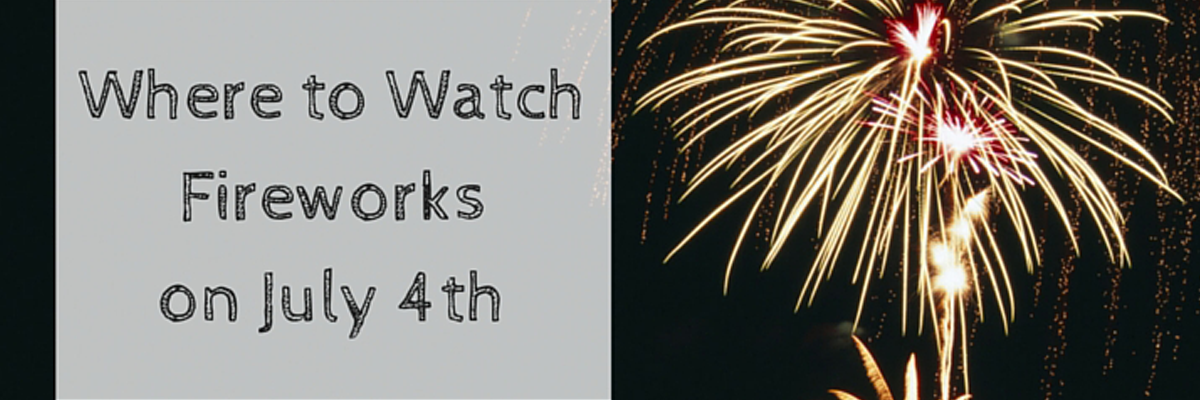 Fireworks Displays 4th of July