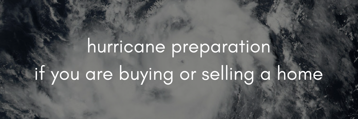 Hurricane Irma preparations for home buyers and sellers