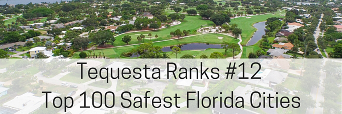 Tequesta in the Top Safest Florida Cities